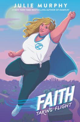 Faith by Julie Murphy
