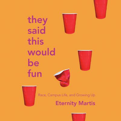 They Said This Would Be Fun by Eternity Martis
