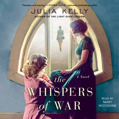 The Whispers of War by Julia Kelly