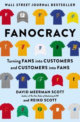 Fanocracy by David Meerman Scott