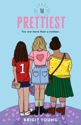 The Prettiest by Brigit Young