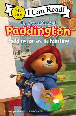 The Adventures of Paddington: Paddington and the Painting by Alyssa Satin Capucilli