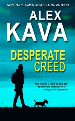 Desperate Creed (Ryder Creed, #5) by Alex Kava