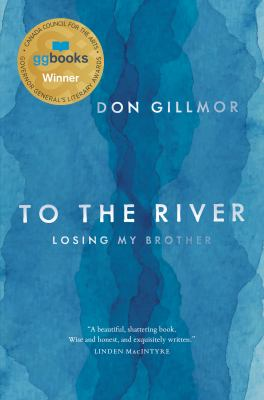To the River by Don Gillmor