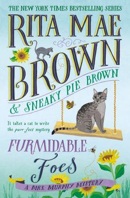 Furmidable Foes by Rita Mae Brown