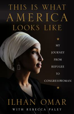This Is What America Looks Like by Ilhan Omar