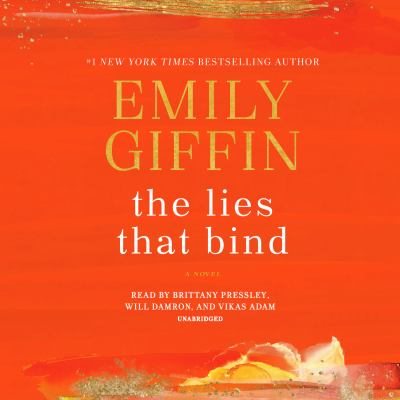 Lies That Bind, The by Emily Giffin