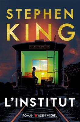 L'institut by Stephen King, (1947-)