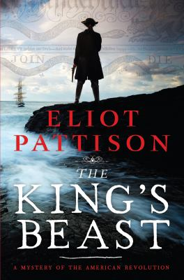The king's beast by Eliot Pattison