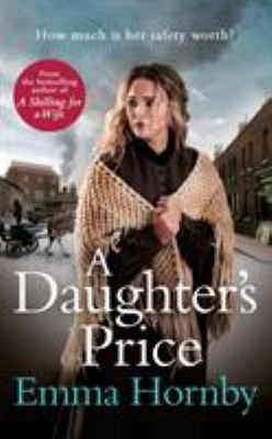 A daughter's price by Emma Hornby, (1983-)