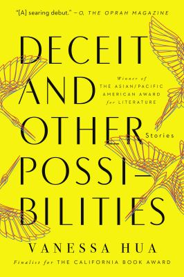Deceit and other possibilities by Vanessa Hua