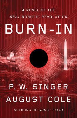 Burn-in by P. W. Singer