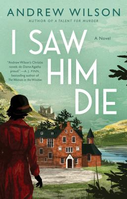 I saw him die by Andrew Wilson, (1967-)