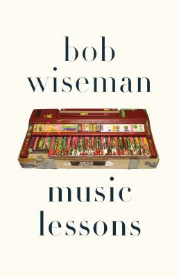 Music lessons by Bob Wiseman