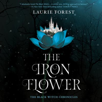 The Iron Flower by Laurie Forest