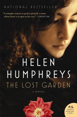Lost Garden by Helen Humphreys