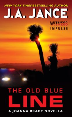 The Old Blue Line by J. A.. Jance