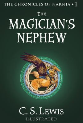 The Magician's Nephew by C. S.. Lewis