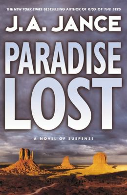 Paradise Lost by J. A.. Jance