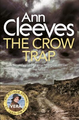 The Crow Trap by Ann Cleeves