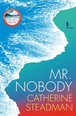 Mr. Nobody by Catherine Steadman
