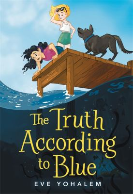 The truth according to Blue by Eve Yohalem