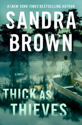 Thick as thieves by Sandra Brown, (1948-)