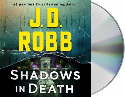 Shadows in death by J. D. Robb, (1950-)