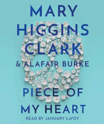 Piece of my heart by Mary Higgins Clark