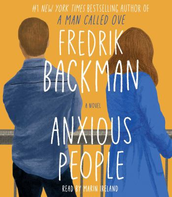 Anxious people by Fredrik Backman, (1981-)