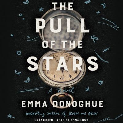 The pull of the stars by Emma Donoghue, (1969-)