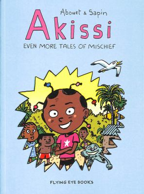 Even More tales of mischief by Marguerite Abouet, (1971-)