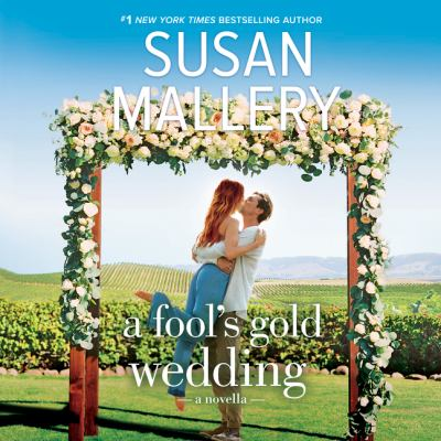 Fool's Gold Wedding, A by Susan Mallery