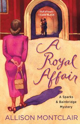 A Royal Affair by Allison Montclair