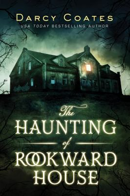 Haunting of Rookward House by Darcy Coates