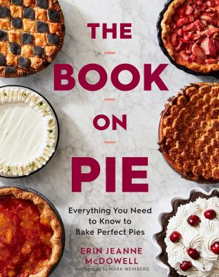 The book on pie by Erin Jeanne McDowell