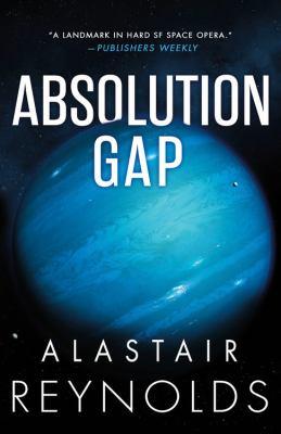 Absolution gap by Alastair Reynolds, (1966-)