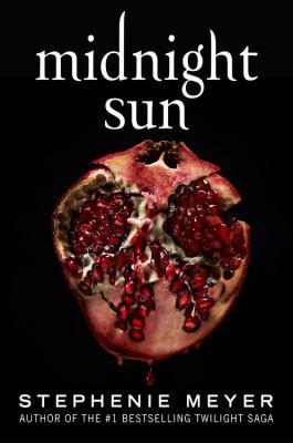 Midnight sun by Stephenie Meyer, (1973-)
