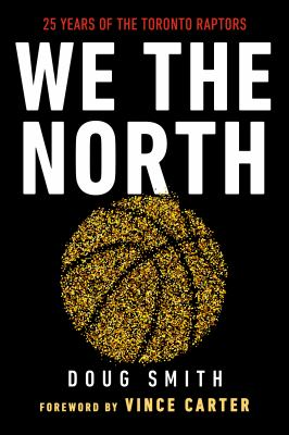 We the North by Doug Smith, (1958-)