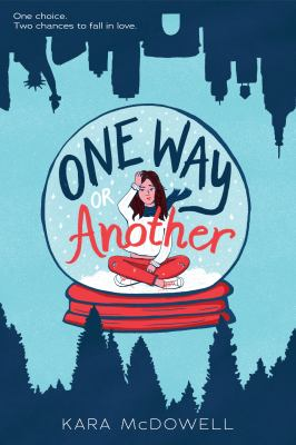 One way or another by Kara J. McDowell