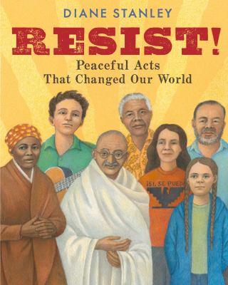 Resist! by Diane Stanley