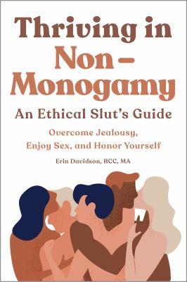 Thriving in non-monogamy by Erin Davidson