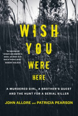 Wish You Were Here by John Allore