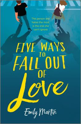 Five ways to fall out of love by Emily Martin, (1987-)
