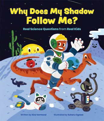 Why does my shadow follow me? by Kira Vermond