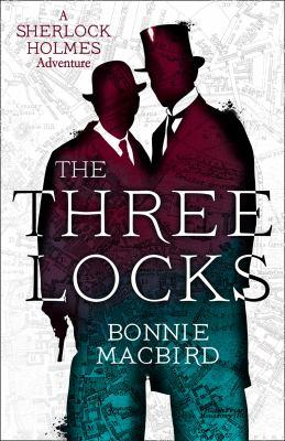 The three locks by Bonnie Macbird