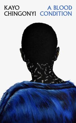 A blood condition by Kayombo Chingonyi