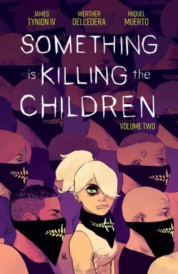 Something is killing the children by James Tynion,