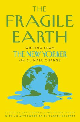 The Fragile Earth by David Remnick