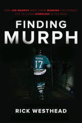 Finding Murph by Rick Westhead